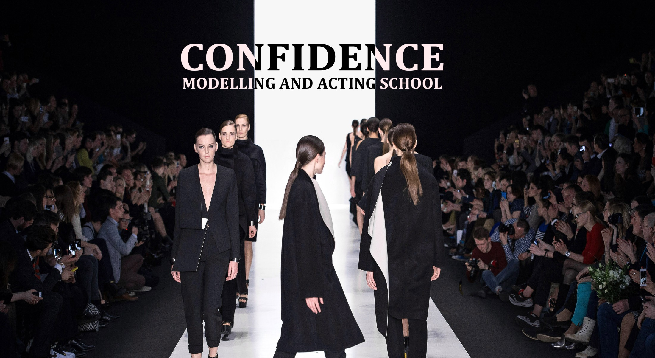 CONFIDENCE: Modeling and Acting school